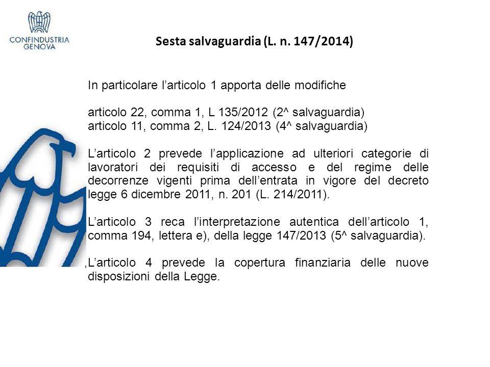 Sesta salvaguardia (L. n. 147/2014)e
