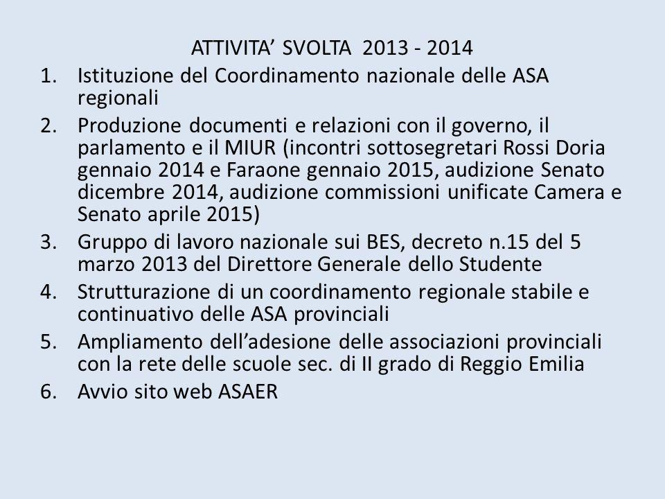 ATTIVITA' SVOLTA 2013 - 2014 Istituzione del Coordinamento nazionale delle ASA regionali.