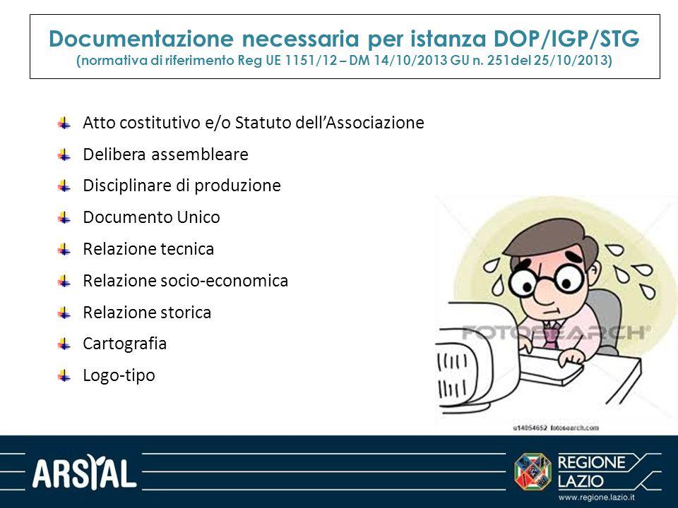 Documentazione necessaria per istanza DOP/IGP/STG (normativa di riferimento Reg UE 1151/12 – DM 14/10/2013 GU n. 251del 25/10/2013)