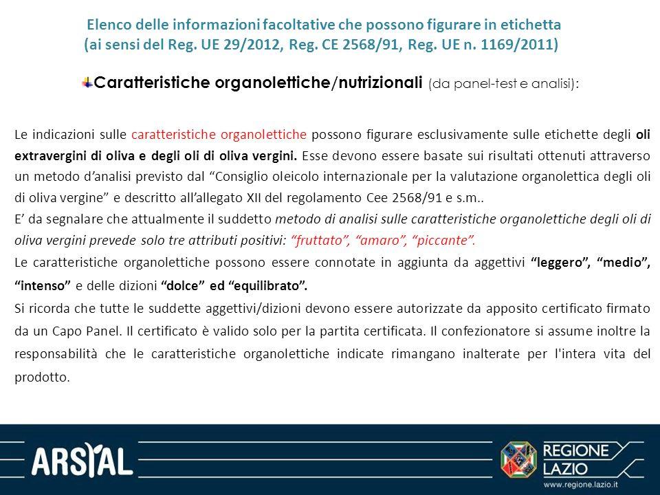 (ai sensi del Reg. UE 29/2012, Reg. CE 2568/91, Reg. UE n. 1169/2011)