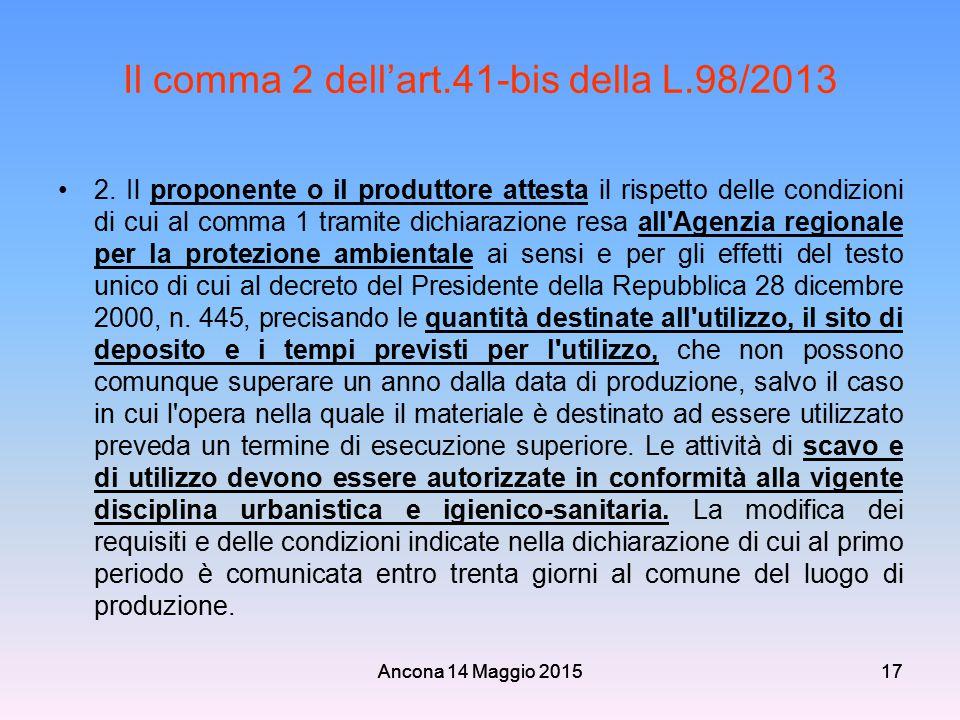 Il comma 2 dell'art.41-bis della L.98/2013