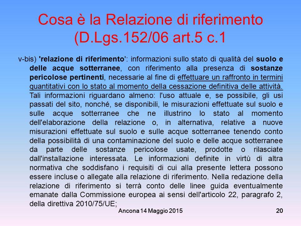 Cosa è la Relazione di riferimento (D.Lgs.152/06 art.5 c.1