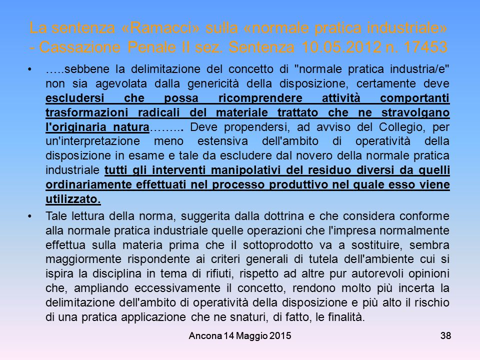 La sentenza «Ramacci» sulla «normale pratica industriale» - Cassazione Penale II sez. Sentenza 10.05.2012 n. 17453