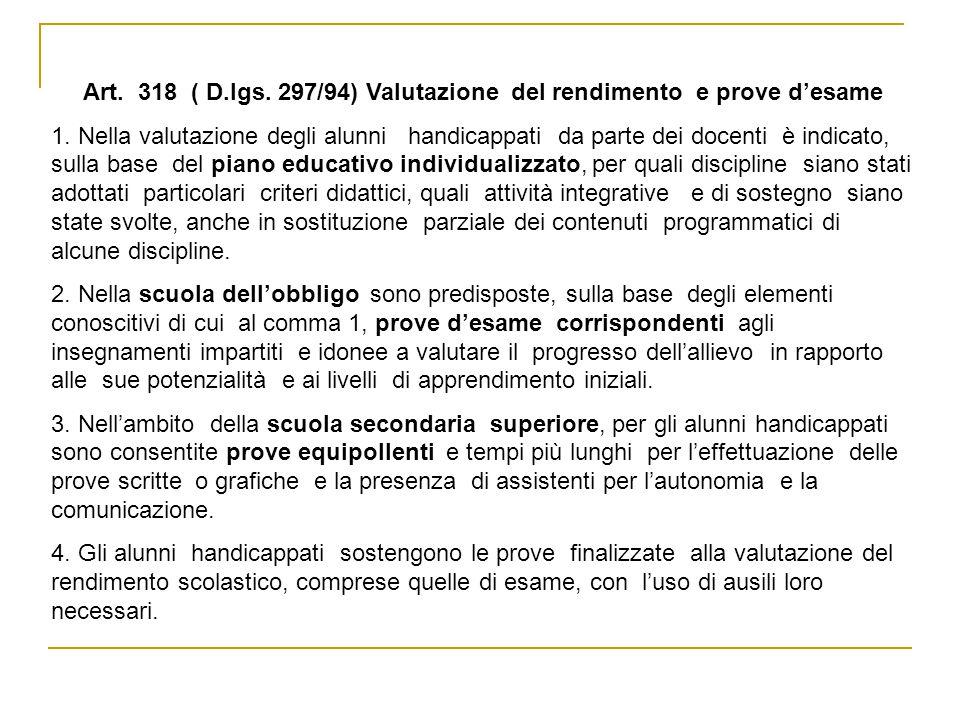Art. 318 ( D.lgs. 297/94) Valutazione del rendimento e prove d'esame