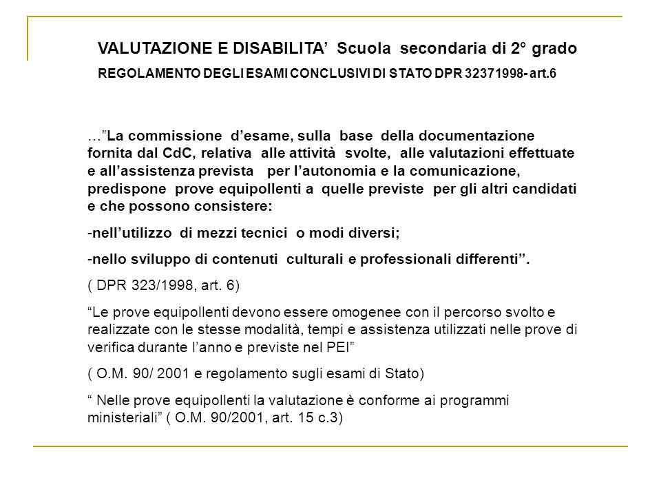 VALUTAZIONE E DISABILITA' Scuola secondaria di 2° grado