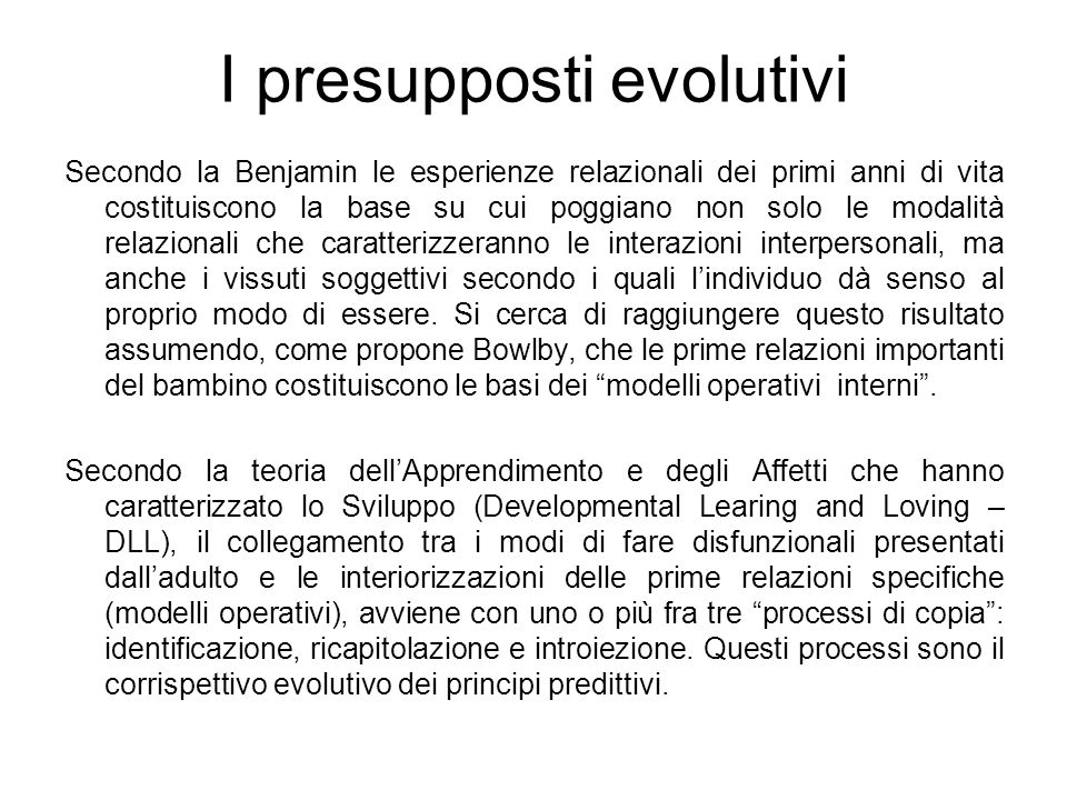 I presupposti evolutivi
