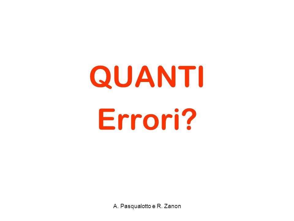 QUANTI Errori A. Pasqualotto e R. Zanon