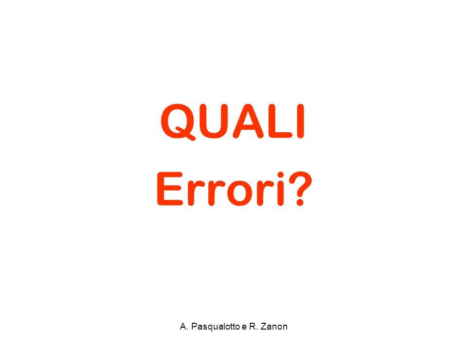 QUALI Errori A. Pasqualotto e R. Zanon