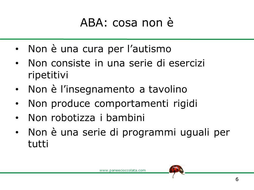 ABA: cosa non è Non è una cura per l'autismo