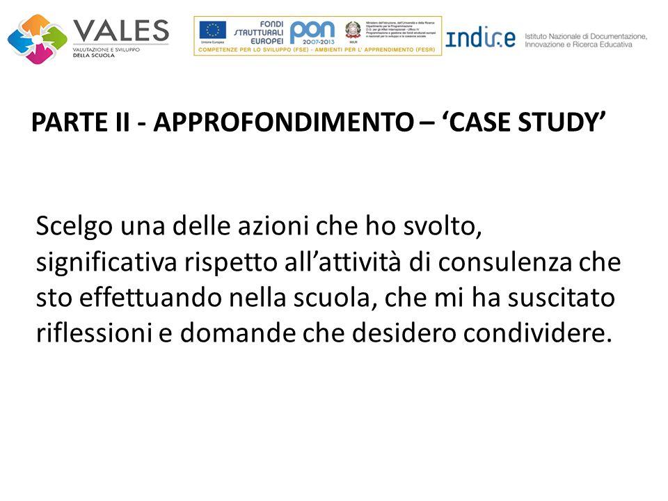 PARTE II - APPROFONDIMENTO – 'CASE STUDY'