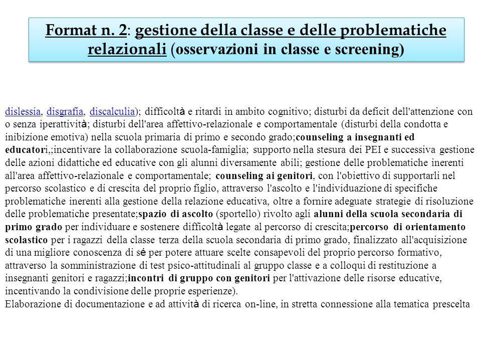 Format n. 2: gestione della classe e delle problematiche relazionali (osservazioni in classe e screening)