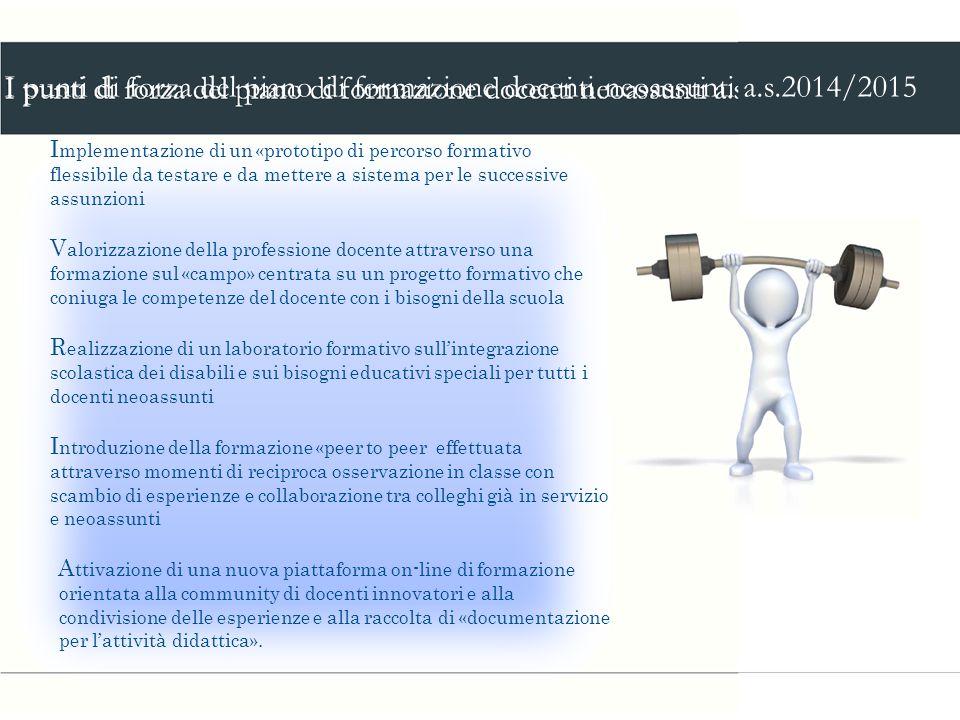 I punti di forza del piano di formazione docenti neoassunti a. s