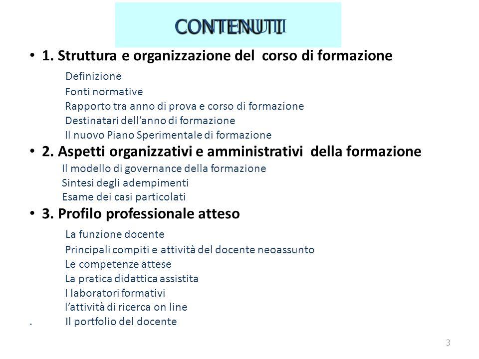 CONTENUTI • 1. Struttura e organizzazione del corso di formazione