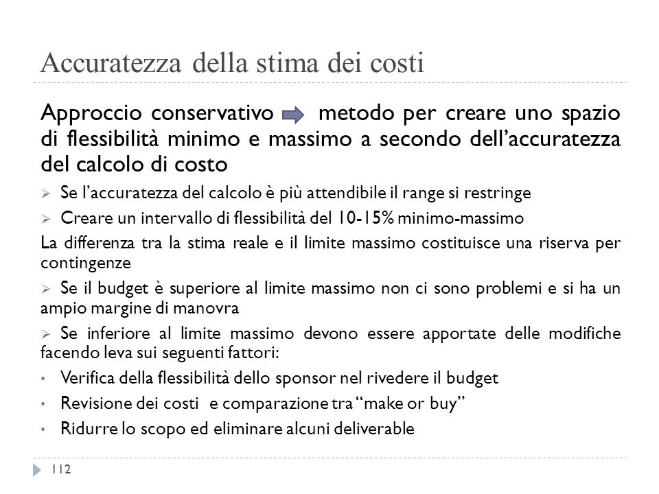 Accuratezza della stima dei costi