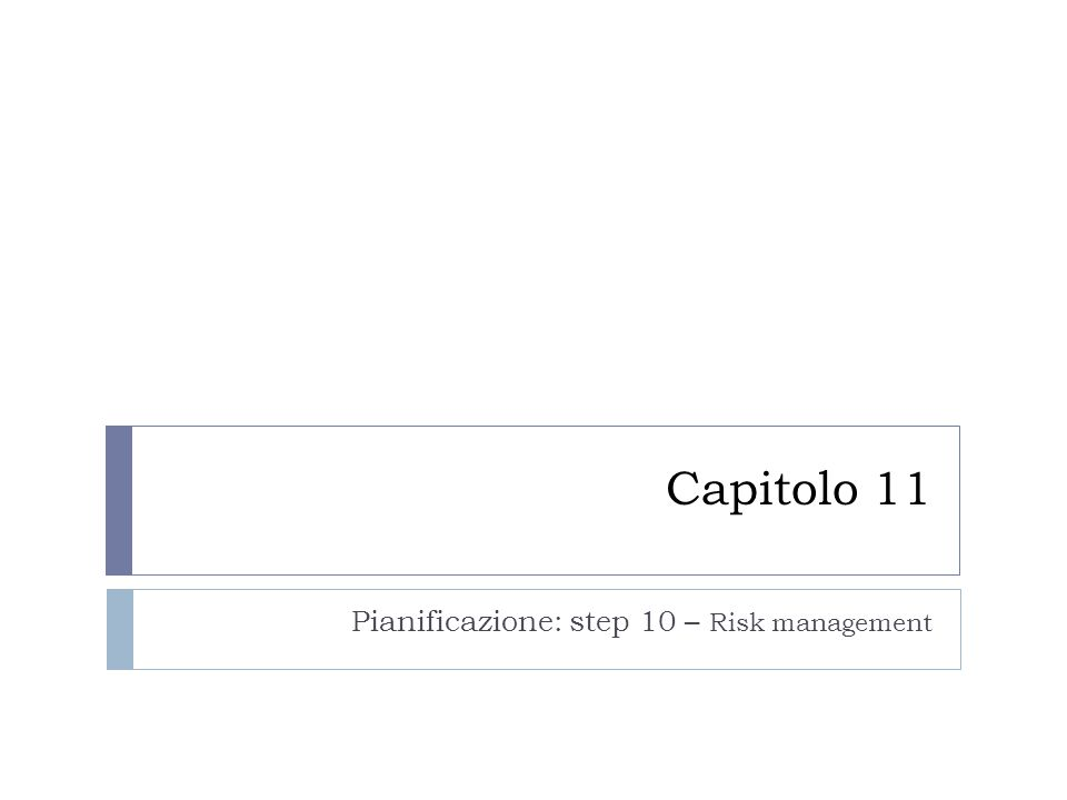Pianificazione: step 10 – Risk management