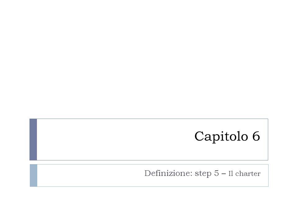 Definizione: step 5 – Il charter