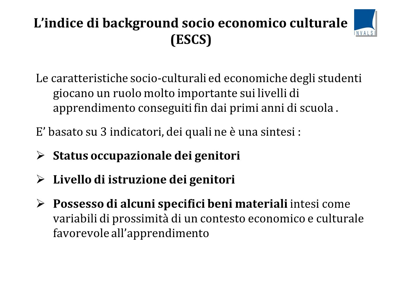L'indice di background socio economico culturale (ESCS)