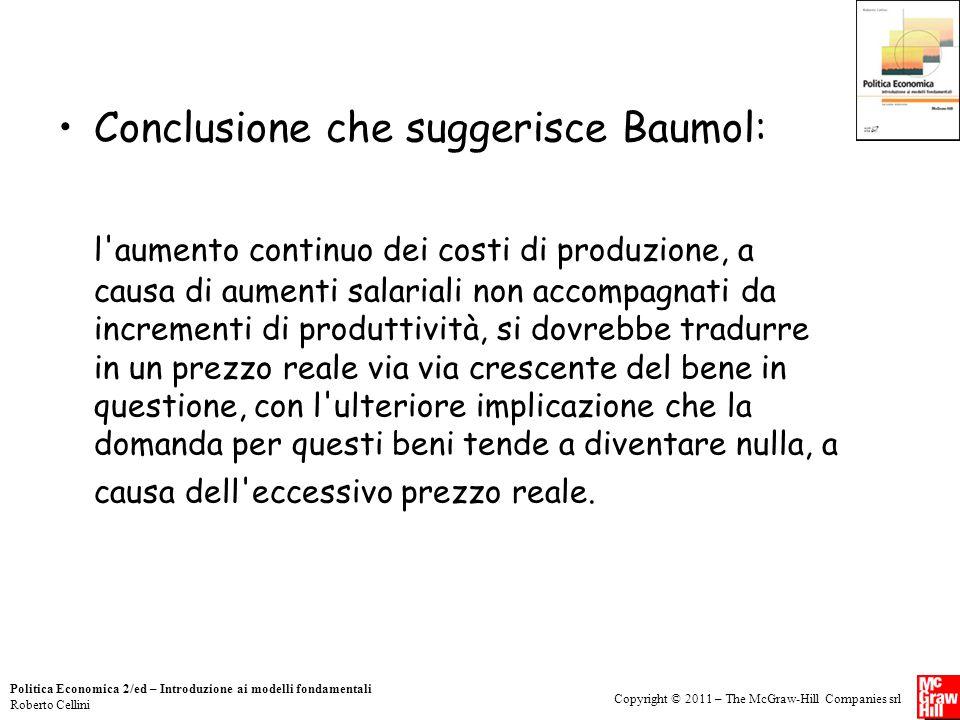 Conclusione che suggerisce Baumol: