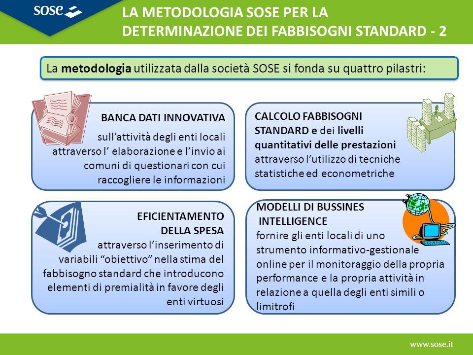 LA METODOLOGIA SOSE PER LA DETERMINAZIONE DEI FABBISOGNI STANDARD - 2