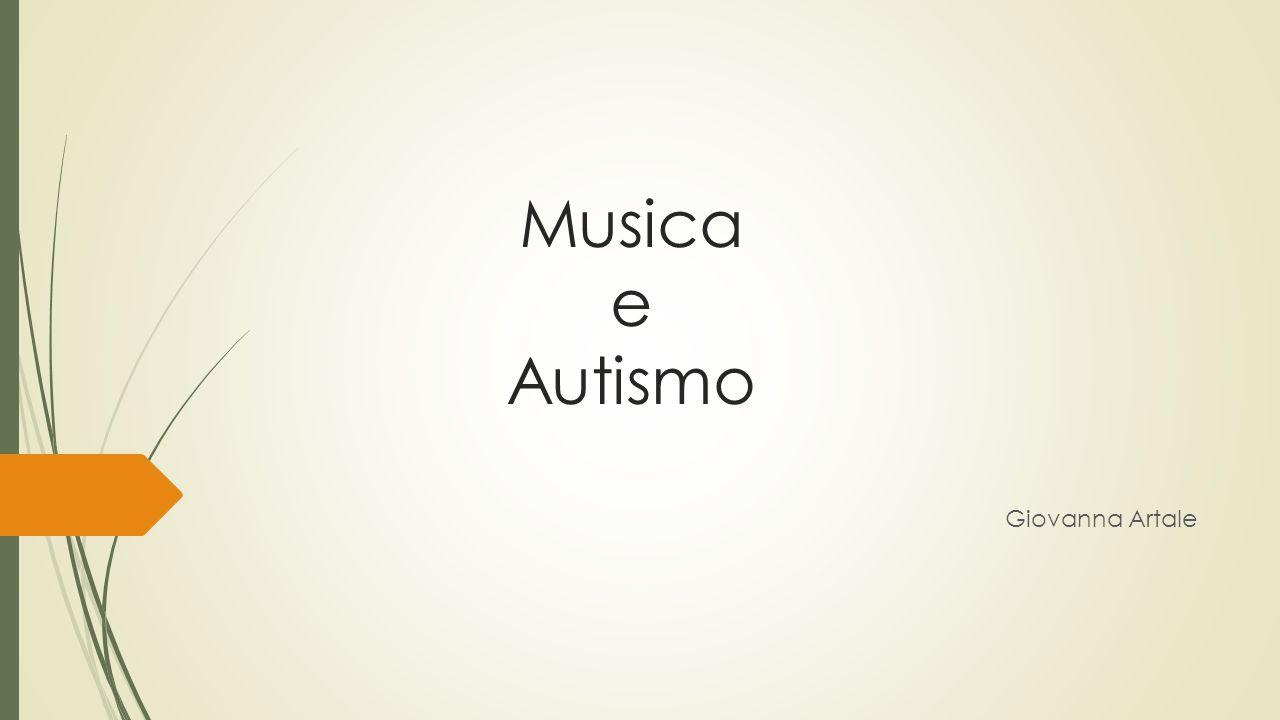 Musica e Autismo Giovanna Artale
