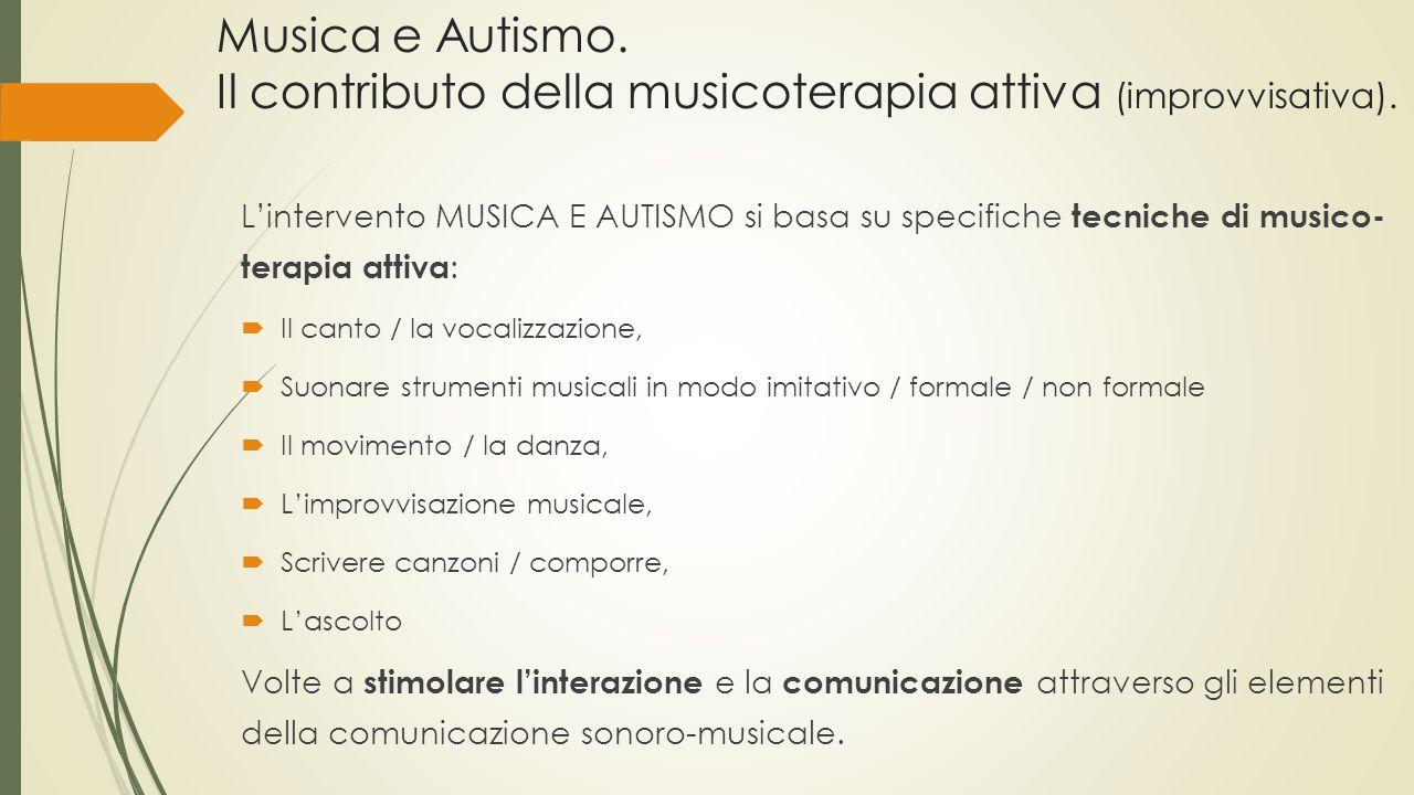 Musica e Autismo. Il contributo della musicoterapia attiva (improvvisativa).