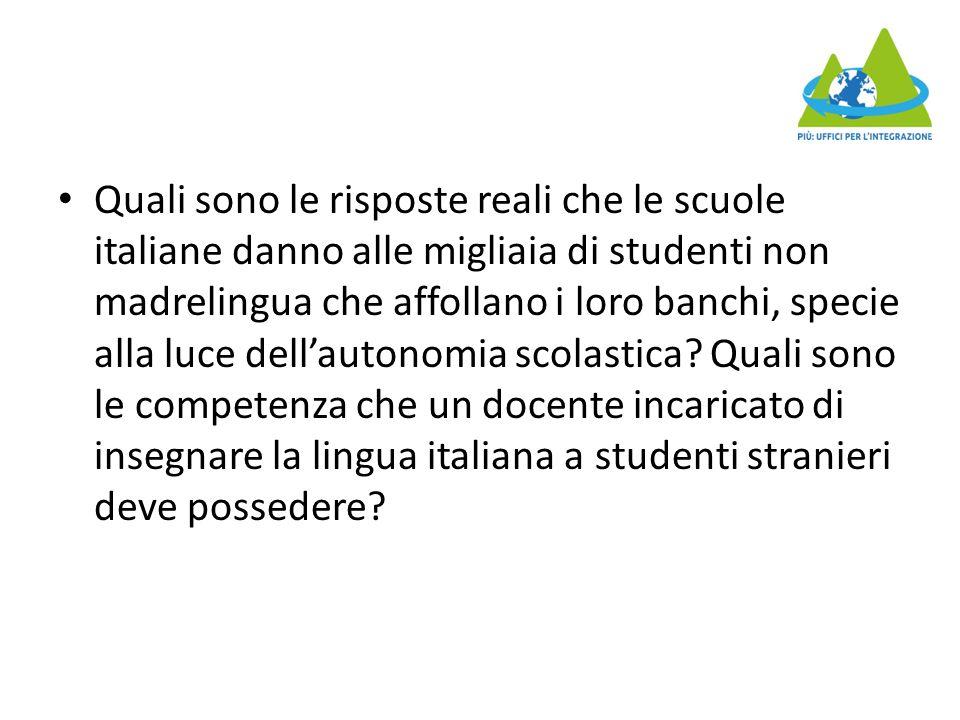 Quali sono le risposte reali che le scuole italiane danno alle migliaia di studenti non madrelingua che affollano i loro banchi, specie alla luce dell'autonomia scolastica.