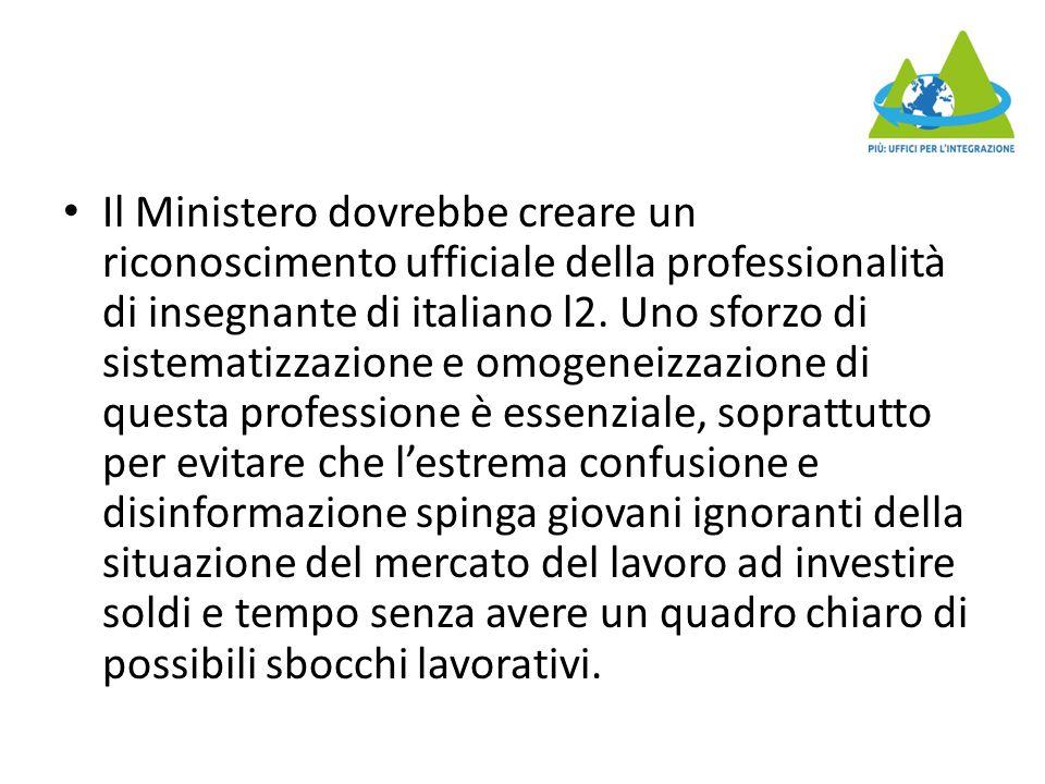 Il Ministero dovrebbe creare un riconoscimento ufficiale della professionalità di insegnante di italiano l2.
