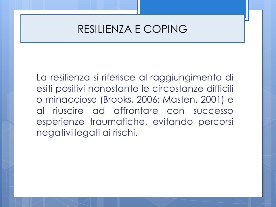 RESILIENZA E COPING