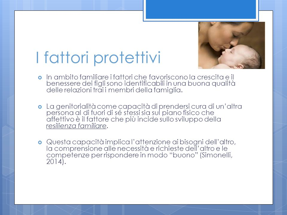 I fattori protettivi