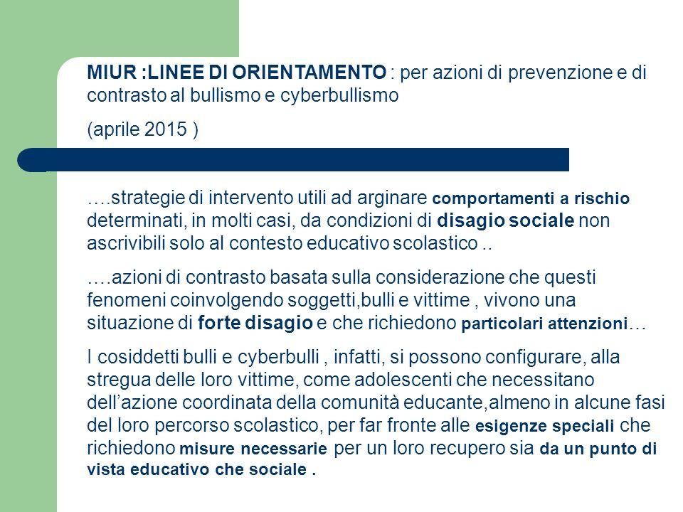 MIUR :LINEE DI ORIENTAMENTO : per azioni di prevenzione e di contrasto al bullismo e cyberbullismo