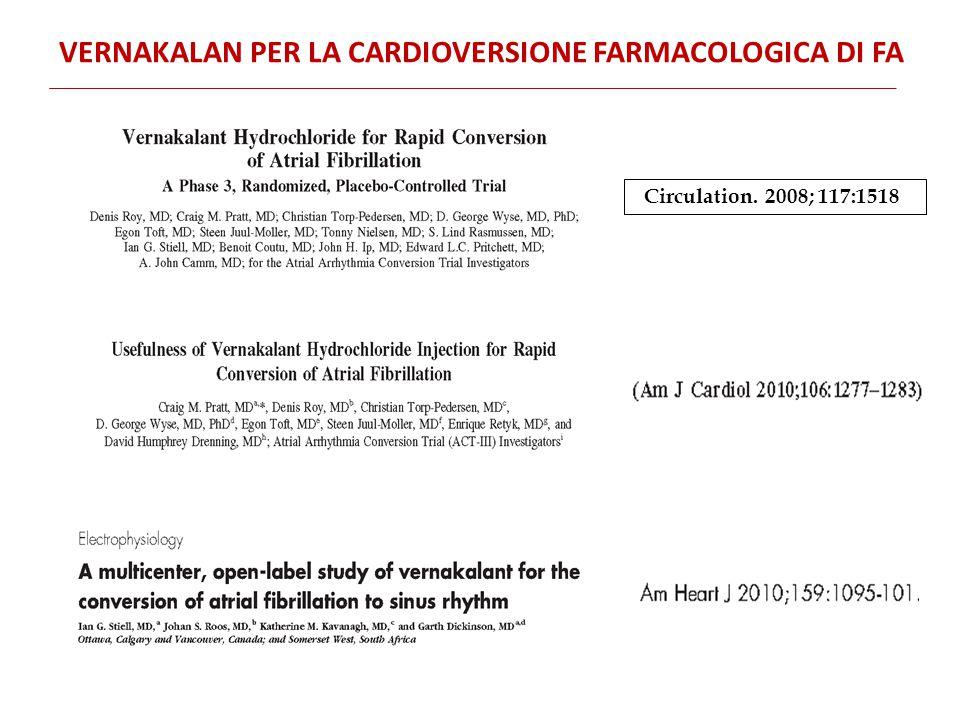 Vernakalan per la Cardioversione farmacologica dI FA