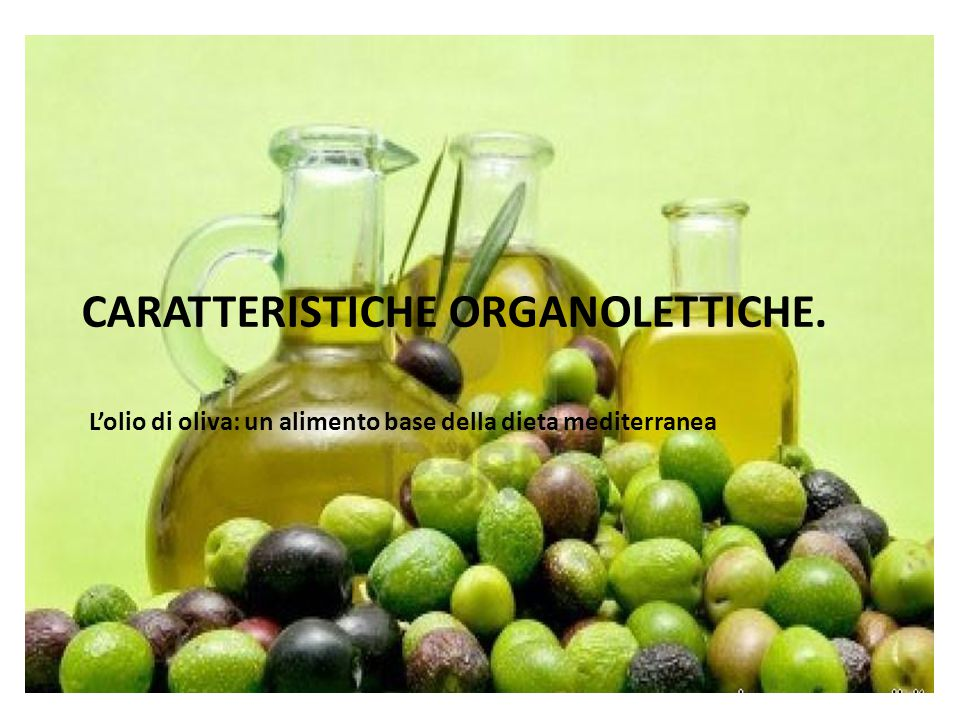 Caratteristiche organolettiche.