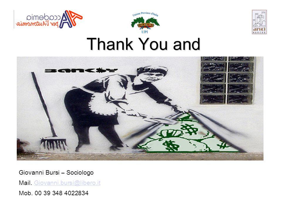 Thank You and … Giovanni Bursi – Sociologo