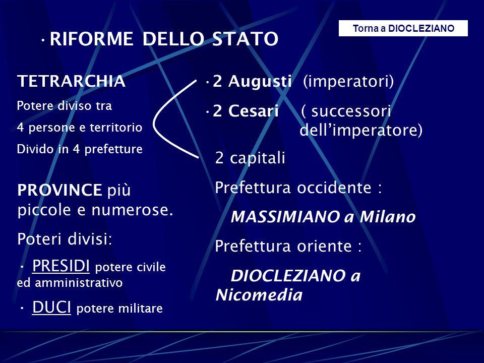 RIFORME DELLO STATO TETRARCHIA 2 Augusti (imperatori)