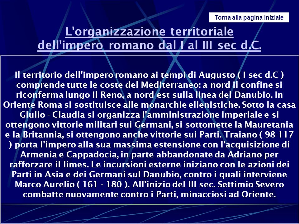 L organizzazione territoriale dell impero romano dal I al III sec d.C.