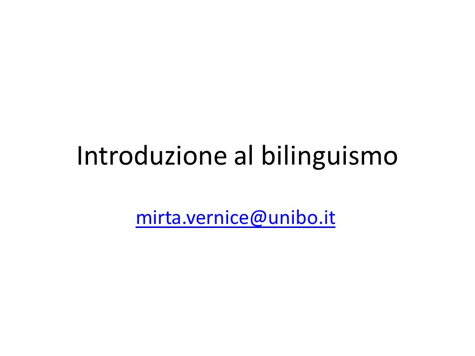 Introduzione al bilinguismo