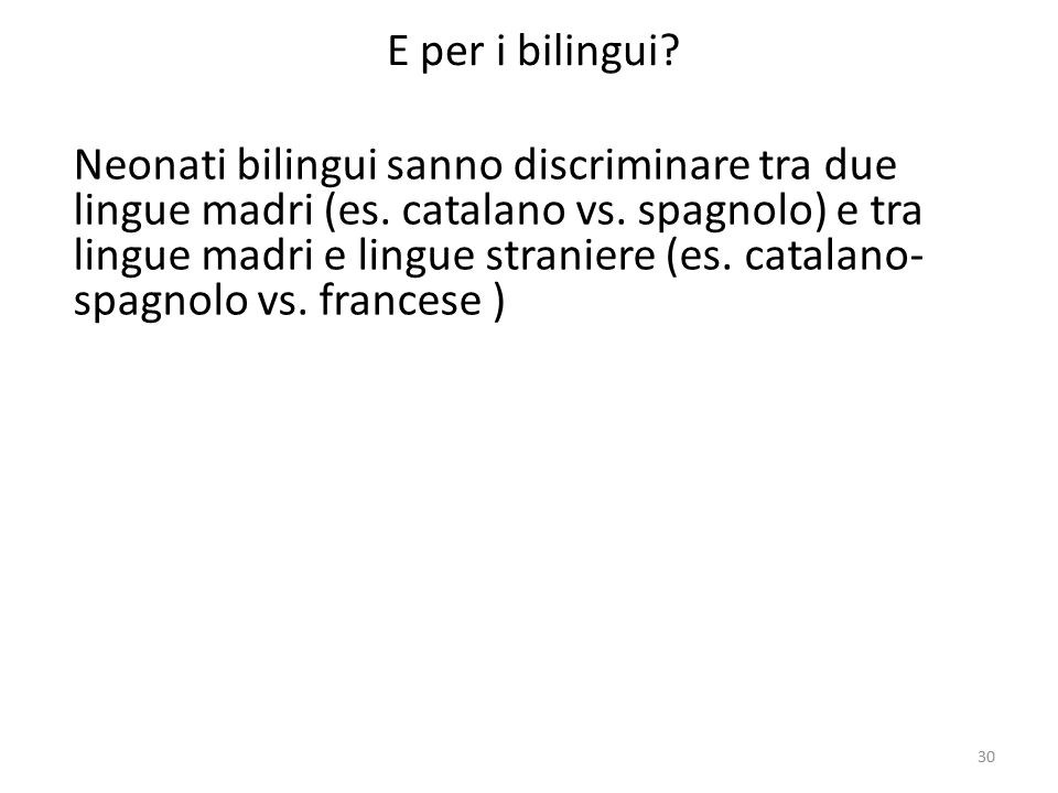 E per i bilingui