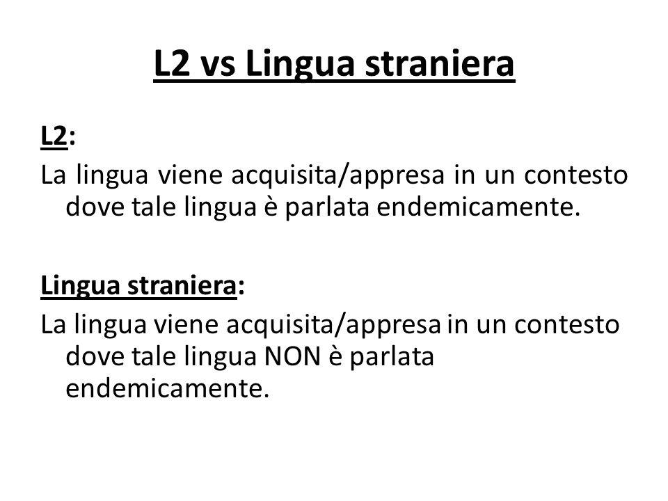 L2 vs Lingua straniera