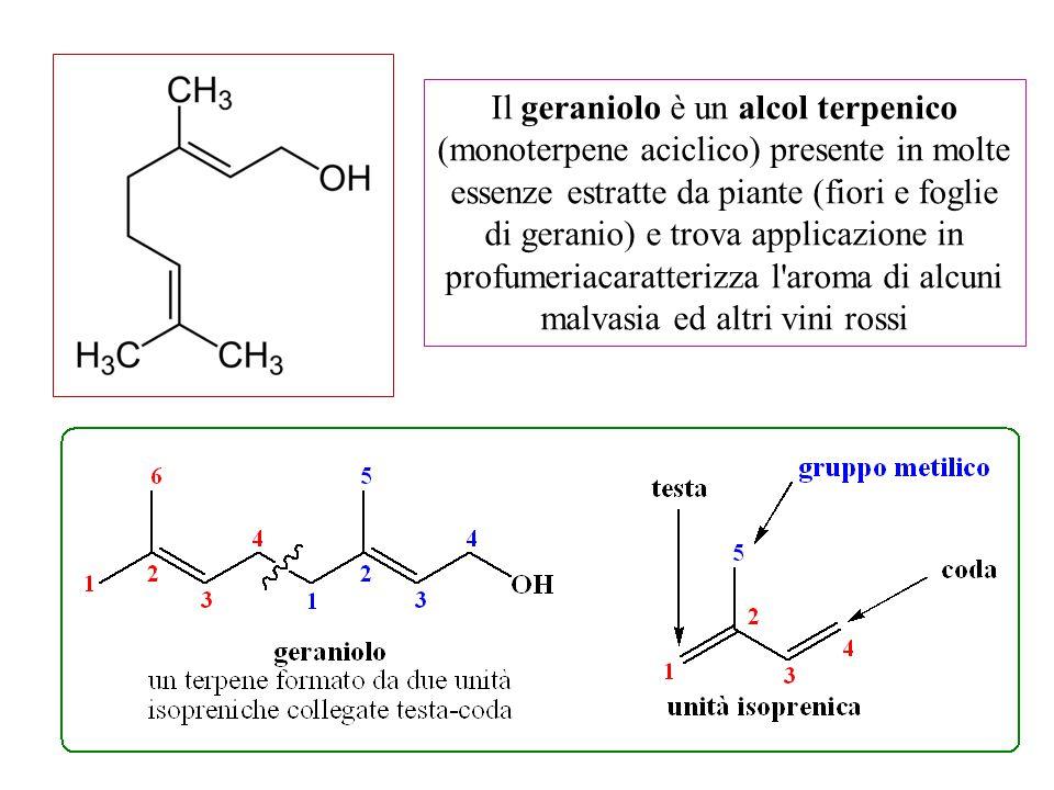 Il geraniolo è un alcol terpenico (monoterpene aciclico) presente in molte essenze estratte da piante (fiori e foglie di geranio) e trova applicazione in profumeriacaratterizza l aroma di alcuni malvasia ed altri vini rossi