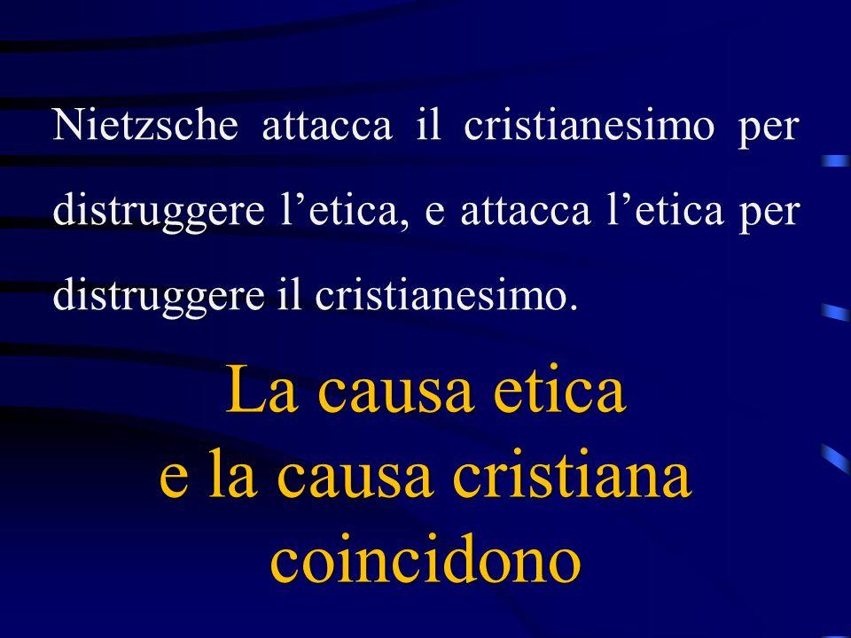 e la causa cristiana coincidono