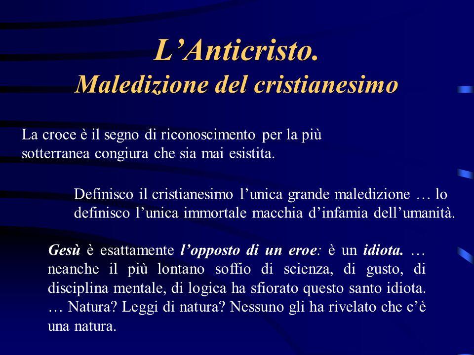 L'Anticristo. Maledizione del cristianesimo
