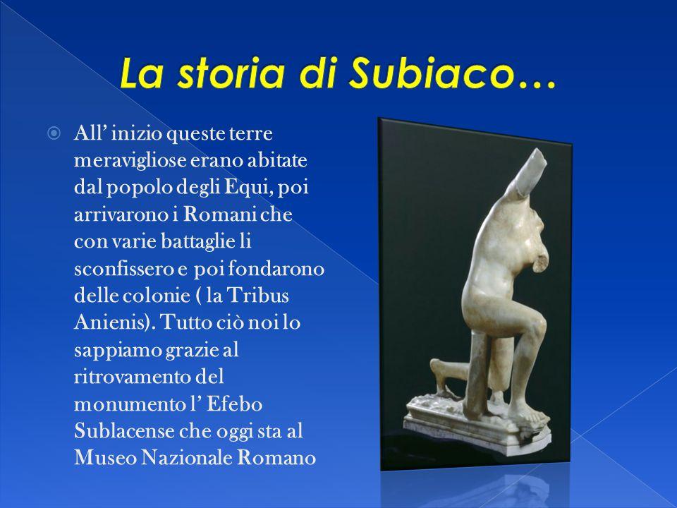 La storia di Subiaco…