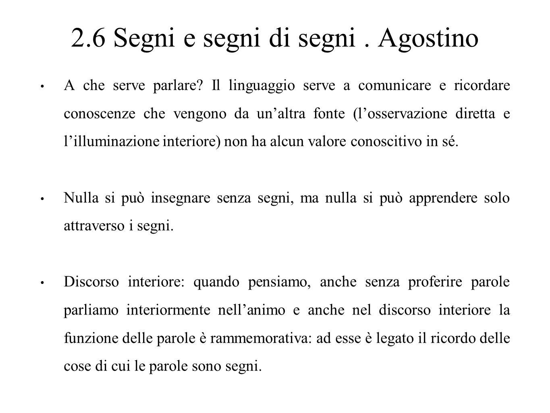 2.6 Segni e segni di segni . Agostino