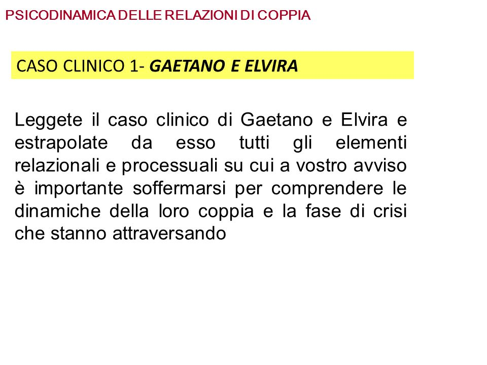 CASO CLINICO 1- GAETANO E ELVIRA