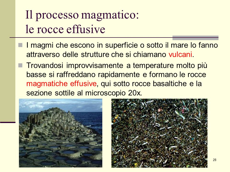 Il processo magmatico: le rocce effusive
