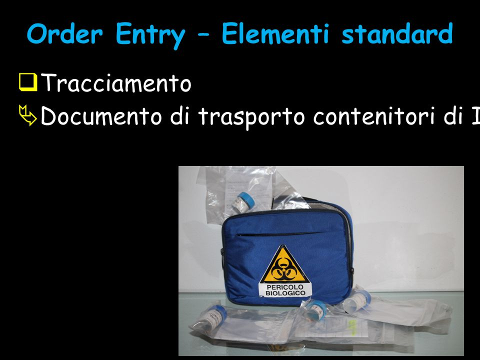 Order Entry – Elementi standard