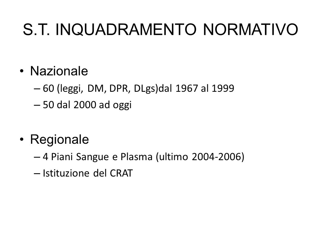 S.T. INQUADRAMENTO NORMATIVO