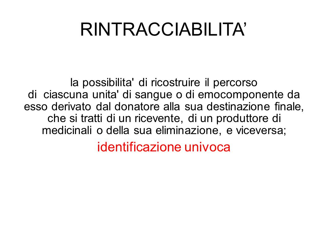RINTRACCIABILITA' identificazione univoca