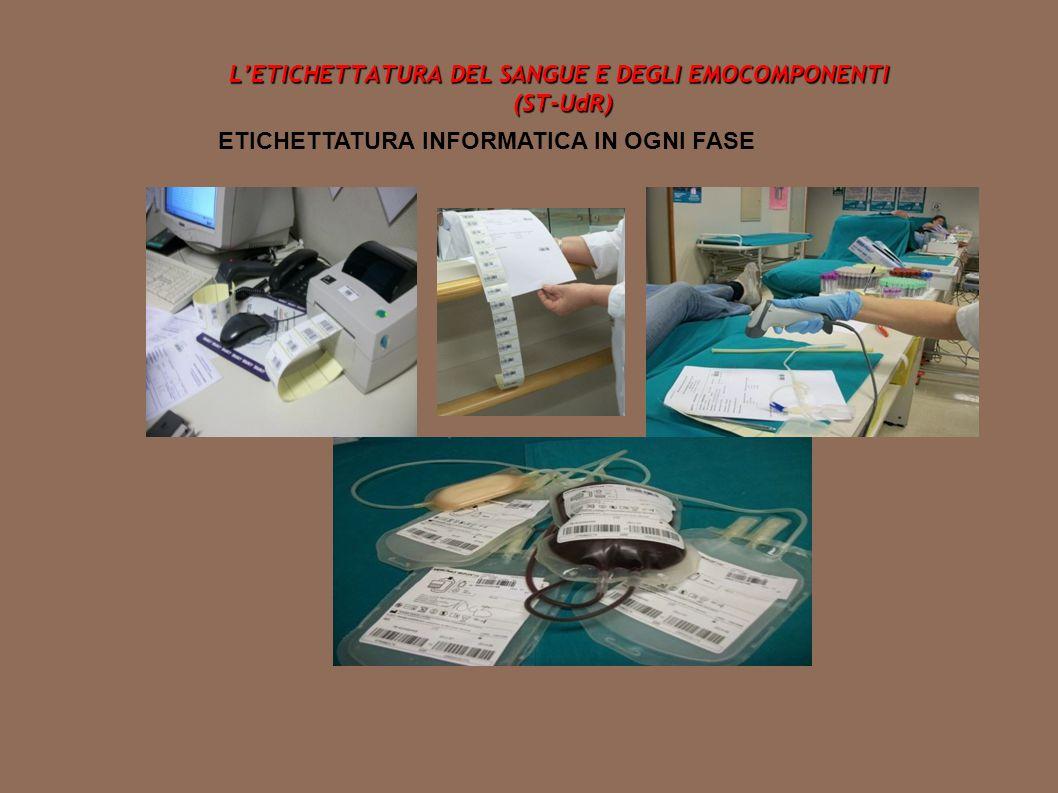 L'ETICHETTATURA DEL SANGUE E DEGLI EMOCOMPONENTI (ST-UdR)
