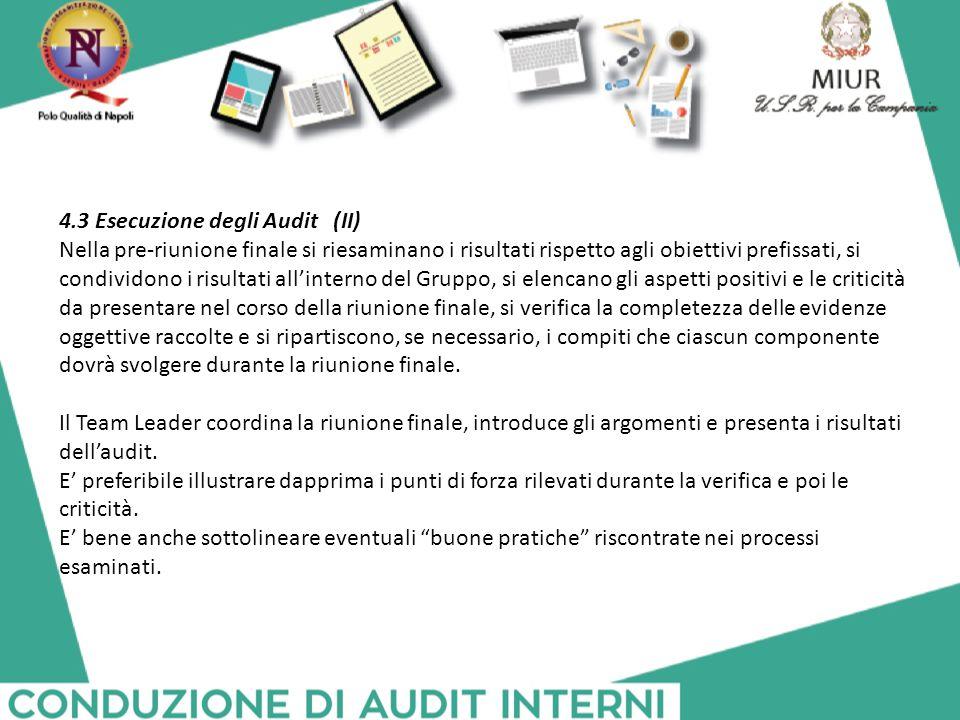 4.3 Esecuzione degli Audit (II)